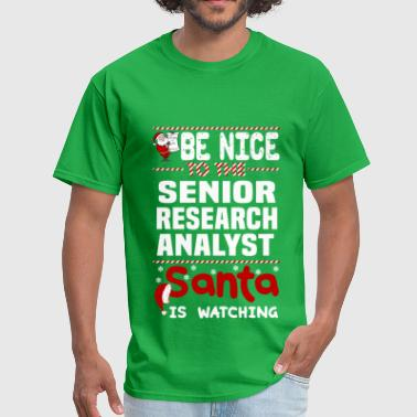 Senior Research Analyst Funny Senior Research Analyst - Men's T-Shirt