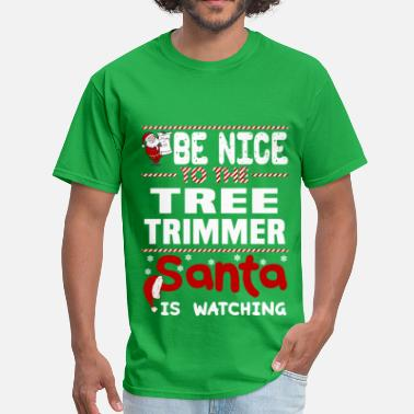 c37e228c Shop Tree Trimmer Funny T-Shirts online | Spreadshirt