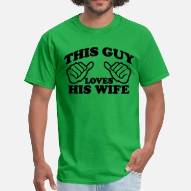 loves wife - Men's T-Shirt