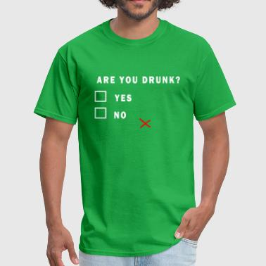 Are-you-drunk-t-shirt Are-You-Drunk-T-Shirt - Men's T-Shirt