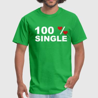 100% Single - Men's T-Shirt