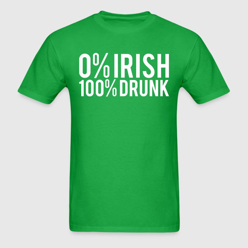 0% Irish 100% Drunk - Men's T-Shirt