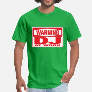 Warning Dj warning_dj_at_work T-Shirts - Men's T-Shirt