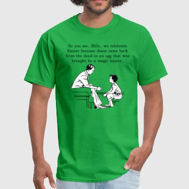 Lessons Billy's Easter Lesson - Men's T-Shirt