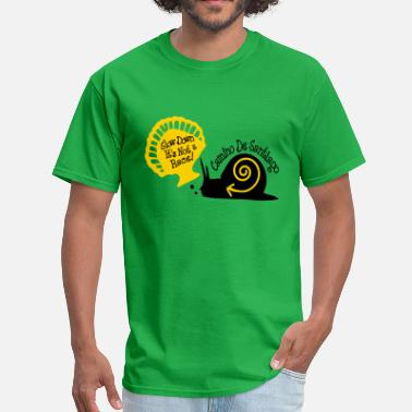 Snail Down Slow down it's not a race! snail - Men's T-Shirt