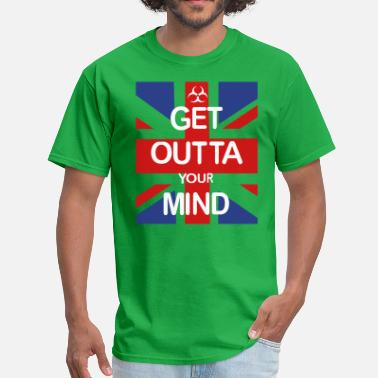All I Want For My Birthday Is A Big Booty Hoe GET OTTA YOUR MIND - Men's T-Shirt