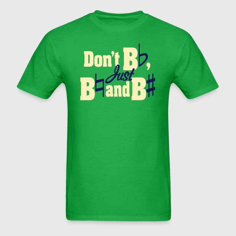 Don't Be Flat, Just Be Natural and Be Sharp - Men's T-Shirt