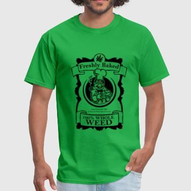 Whole weed freshly baked - Men's T-Shirt