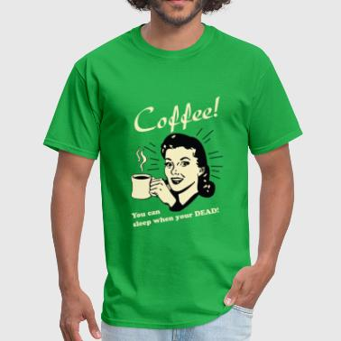 Funny Coffee Coffee - Men's T-Shirt