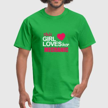 Mechanic Girl This Girl Loves Her MECHANIC - Men's T-Shirt