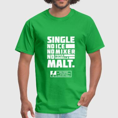 Single Malt - Men's T-Shirt