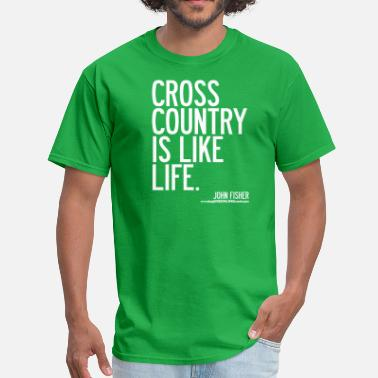 Cross Cross Country is Like Life - Men's T-Shirt