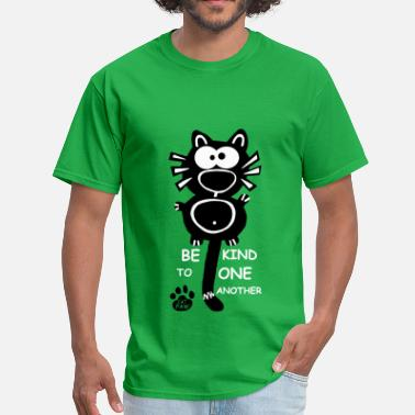 Ellen Be kind to one another Designer Cat Catpaw art Fun - Men's T-Shirt