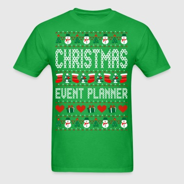 Christmas Event Planner Ugly Christmas Sweater - Men's T-Shirt