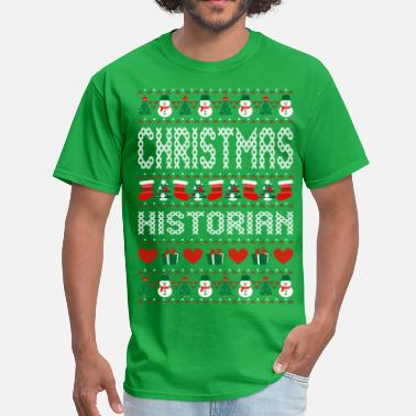 Family Historian Christmas Historian Ugly Christmas Sweater - Men's T-Shirt