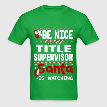 Title Supervisor - Men's T-Shirt