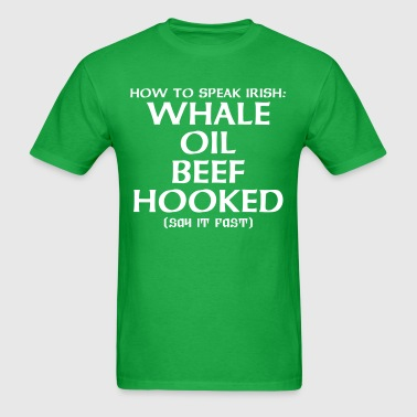 Whale Oil Beef Hooked - Men's T-Shirt
