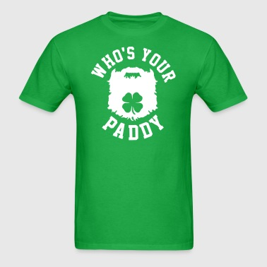 Who's Your Paddy - Men's T-Shirt