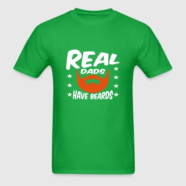 Real Dads Have Beards - Men's T-Shirt