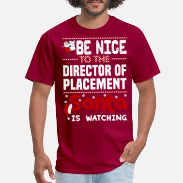 Placement Director Of Placement - Men's T-Shirt