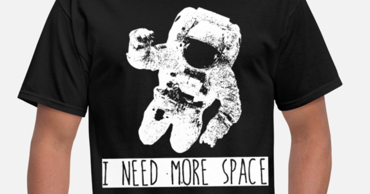 b50636d9554 ON SALE I Need More Space Funny Women s Tank Top S Men's T-Shirt |  Spreadshirt