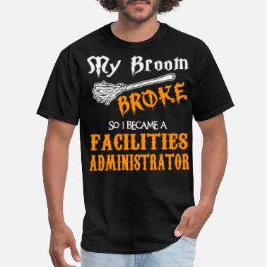 Administrator Facilities Administrator - Men's T-Shirt