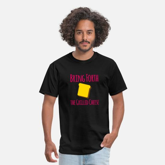 Love T-Shirts - Bring Forth the Grilled Cheese Pun Quote - Men's T-Shirt black