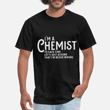 Chemist Jokes Chemist Wizard funny science quote joke student - Men's T-Shirt