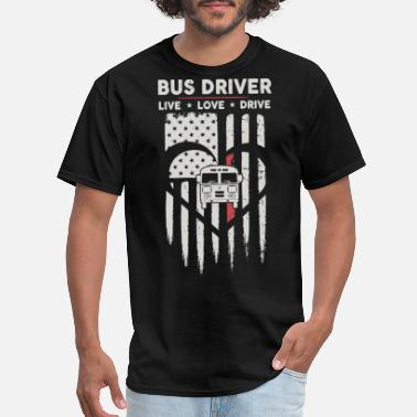 Mythbusters bus driver live love drive car heart driver americ - Men's T-Shirt