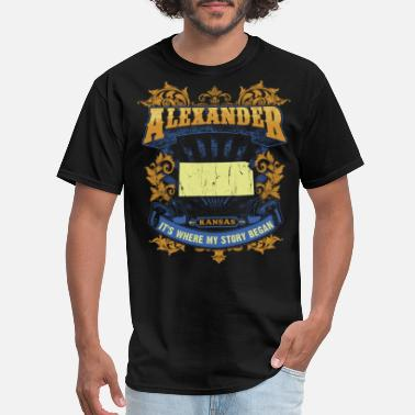 Alexanderplatz Alexander Kansas It s my where story began Tshirts - Men's T-Shirt