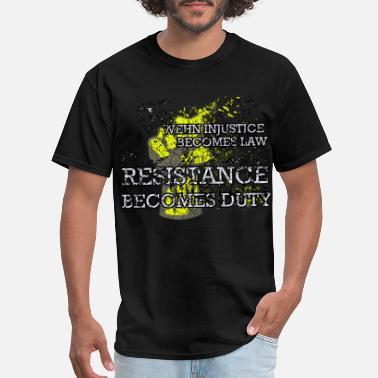 Activist Injustice When Injustice Becomes Law T-Shirt Yellow Vests - Men's T-Shirt