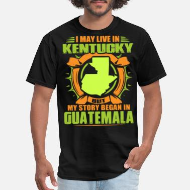 Tattoo Flash I may live in Kentucky but my story began in GUate - Men's T-Shirt