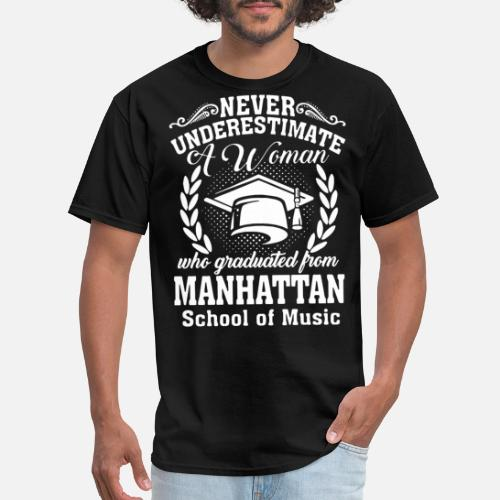 never underestimate a woman who graduated from man Men s T-Shirt ... 29b36eb3ec0
