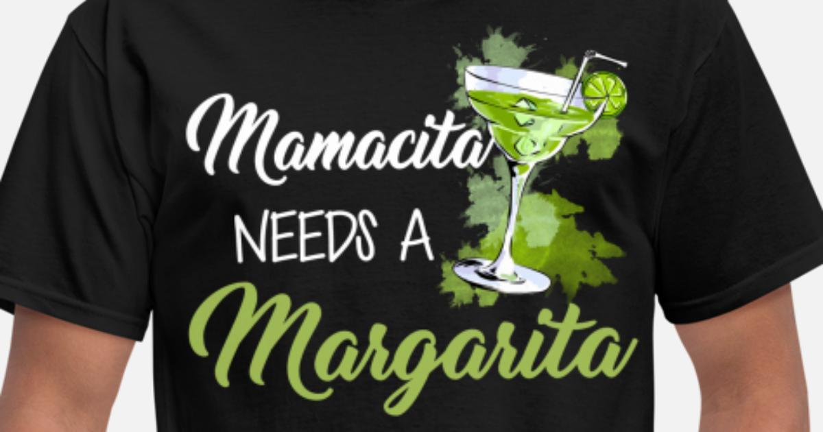 Download Mamacita Needs A Margarita Tshirt Cinco De Mayo Men's T ...