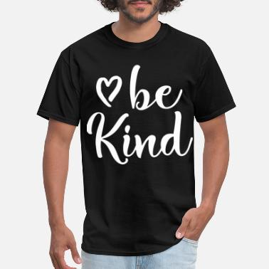 82b89ad06 White Love Is Kind Inspirational be kind kindness tee black and white -  Men'