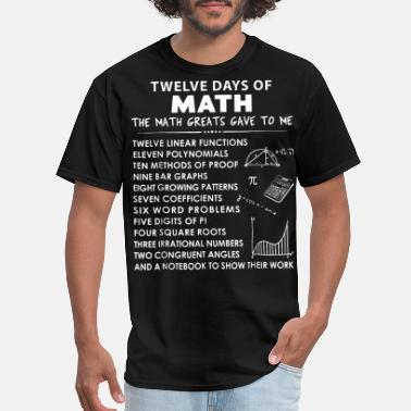 Jokes twelve days of math the math greats gave to me and - Men's T-Shirt