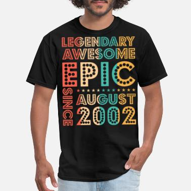 Vintage 2002 Legendary Awesome Epic Since August 2002 Birthday - Men's T-Shirt