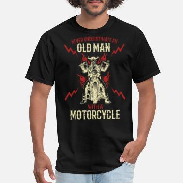 Bikers Never Underestimate A Biker Dad Motorcycle Gift - Men's T-Shirt