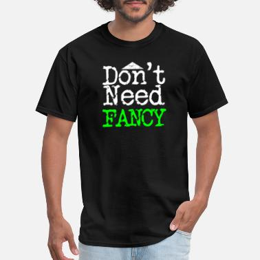 Remix Don't Need Fancy | Just Love - Men's T-Shirt