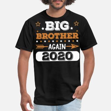 Again Promoted to Big Brother Again 2020 - Men's T-Shirt