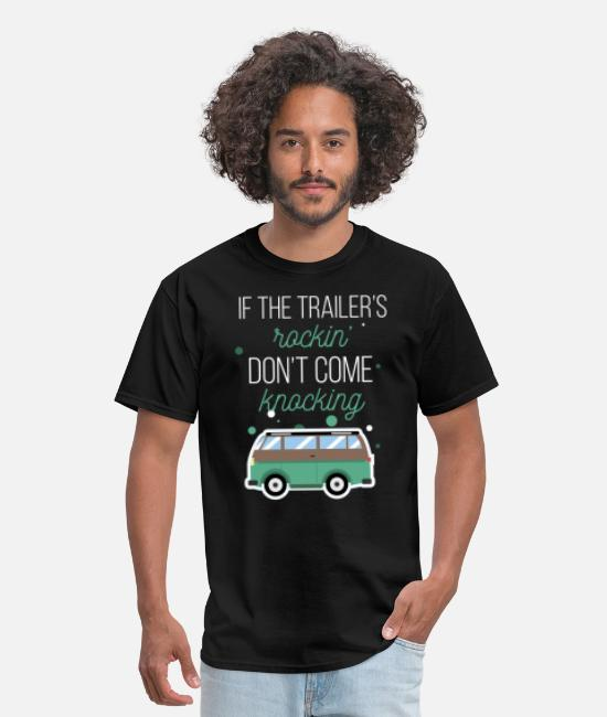 Dont T-Shirts - If the trailer's rockin' don't come knocking - Men's T-Shirt black