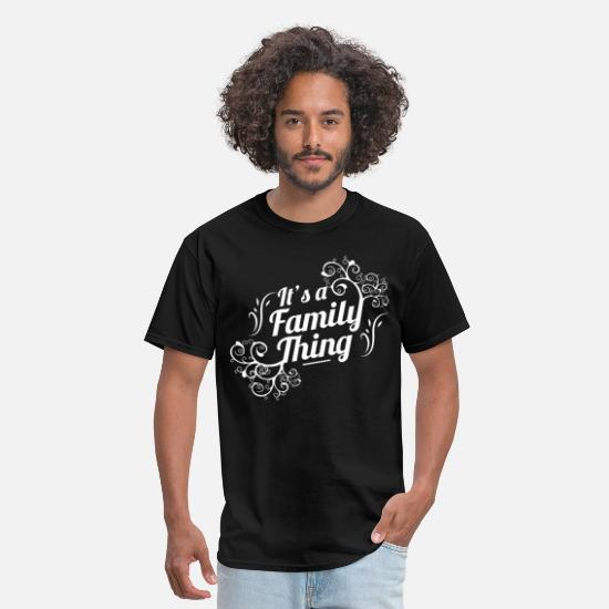 Family T-Shirts - It's a family thing - Men's T-Shirt black