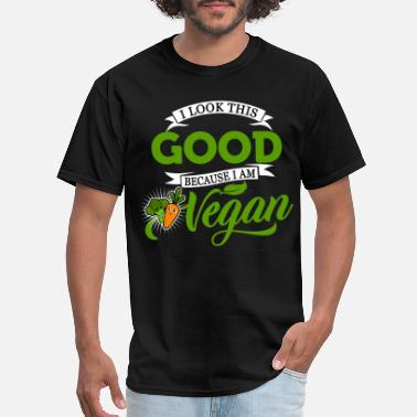 I Am Vegan Vegan - because I am Vegan - Men's T-Shirt