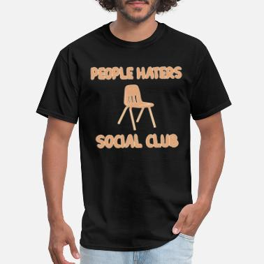 Hater People Haters Social Club Funny Funny - Men's T-Shirt