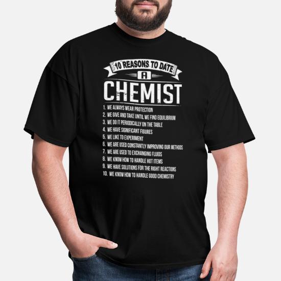 10 Reasons to Date A Chemist Tee Shirt Sweatshirt Hoodie