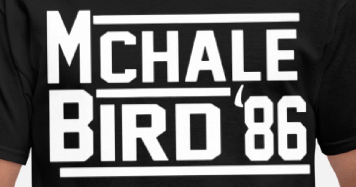 best service 4c9f6 c55cf Kevin Mchale Larry Bird Boston Celtics 86 Jersey B Men's T-Shirt |  Spreadshirt