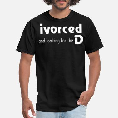 Divorce Divorced - Men's T-Shirt