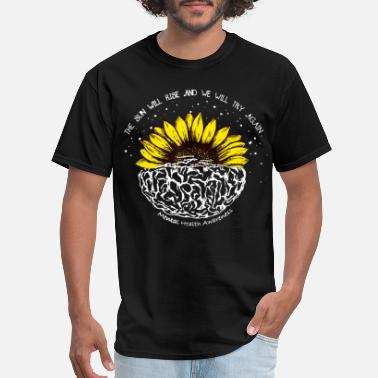 Mental Health Awareness The Sun Will Rise & We'll Try Again Shirt - Men's T-Shirt