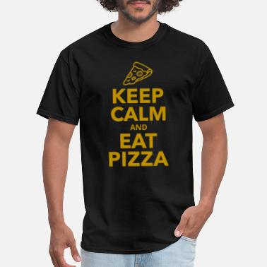 Keep Calm And Eat Pizza Keep calm and eat pizza - Men's T-Shirt