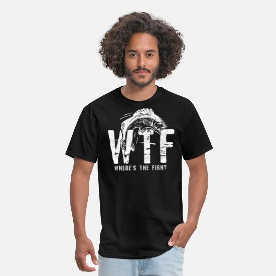 Fishing T-Shirts - WTF Where's The Fish Funny Fishing Fisherman Gift - Men's T-Shirt black